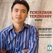 Temirzhan Yerzhanov: Prokofiev