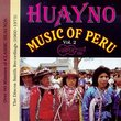 Huayno Music of Peru, Vol. 2: (1960-1970)