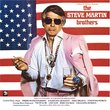 Steve Martin Brothers