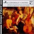 Clérambault: Cantates / Rime, Fouchécourt, Rivenq; Christie, Les Arts Florissants