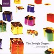 The Swingle Singers ...Unwrapped