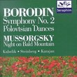 Alexander Borodin: Symphony No. 2; Polovtsian Dances; Modest Mussorgsky: Night on Bald Mountain