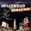 Hollywood to Broadway 1