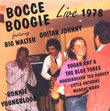 Bocce Boogie: Live 1978