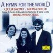 A Hymn for the World / Bartoli, Bocelli, Chung