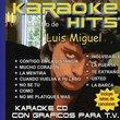Karaoke Hits: Luis Miguel