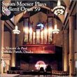 Susan Moeser Plays Bedient Op.59