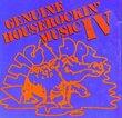 Genuine Houserockin' Music IV