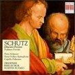 Heinrich Schütz: Johannes-Passion; Psalmen Davids