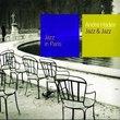 Jazz & Jazz: Jazz in Paris