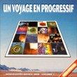 Un Voyage En Progressif 1