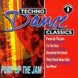 Techno Dance Classics 1: Pump Up the Jam