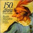 150 Anni di Musici Italiana (Box Set)