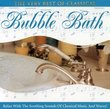The Very Best of Classical: Bubble Bath