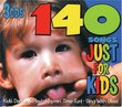 Songs Just for Kids: 140 Songs
