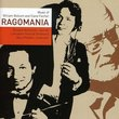 Ragomania: Music of William Bolcom and Clare Fischer