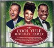 Cool Yule Holiday Party ~ Featuring Bing Crosby, Ella Fitzgerald, Louis Armstrong and More!