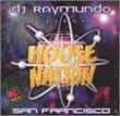 San Francisco House Nation