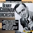 Benny Goodman Orchestra: Jazz Collector Edition