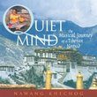 Quiet Mind: Musical Journey of a Tibetan Nomad