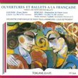 Overtures Et Ballets A La Française (French Like Overtures And Ballets)