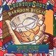 Country Shots: Barroom Biggies