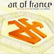 Art of France: Best of French House and Techno