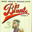 Big Blunts, Vol. 3 { Various Artists }