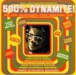 500 & Dynamite