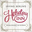 Holiday Inn (Original Broadway Cast Recording)