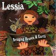 Lessia Bridging Heaven & Earth