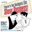 There's No Business Like Show Business!