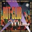 Hot Club Mixes