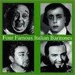 Four Famous Italian Baritones