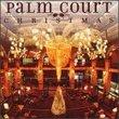 Palm Court Christmas