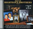 Best of the Righteous Brothers, Vol. 2: Then & Now/Reunion