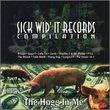 Hog in Me: Sick-Wid-It Compilation