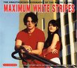 Maximum White Stripes
