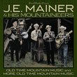 40 Classics: Old Time Mountain Music / More Old