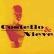 Costello & Nieve (Ltd. Ed. Live 1996 5-disc box set - LA/San Francisco/Chicago/Boston/New York)