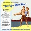 Wish You Were Here [Original Broadway Cast]