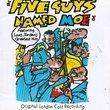 Five Guys Named Moe (1990 Original London Cast)
