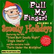 Pull My Finger 3: Smelly Holidays