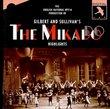Gilbert & Sullivan - The Mikado / ENO · Robison [Highlights]
