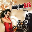 Vol. 5-Only for Dj's
