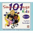 101 Sing a Longs for Kids