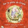 Sur La Piste Du Cirque