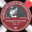 Red Nichols On Edison 1924-1927