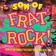 Son of Frat Rock { Various Artists }