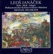 Leos Janácek: Suite (1877) / Idyla (1878) / Adagio (1891) - Michael Helmrath